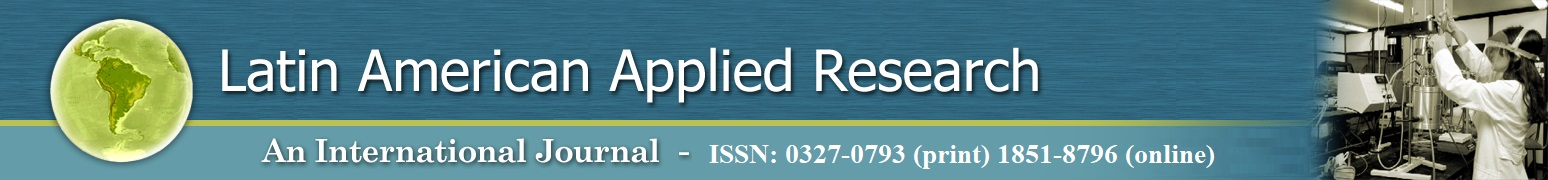 Latin American Applied Research - ISSN: 0327-0793 (print) 1851-8796 (online)